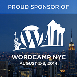 Proud Sponsor of WordCamp NYC – August 2-3, 2014